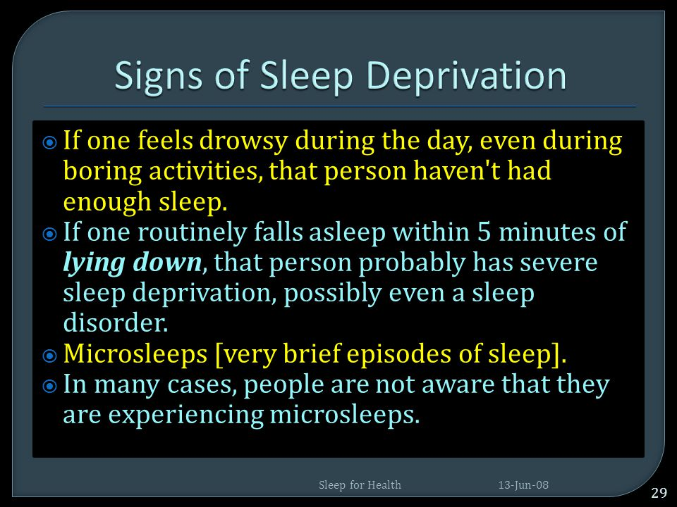 Signs of Sleep Deprivation
