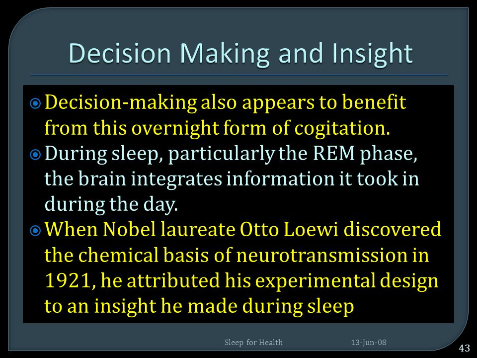 Decision Making and Insight