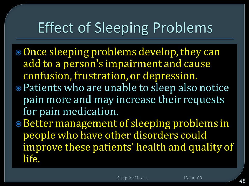 Effect of Sleeping Problems