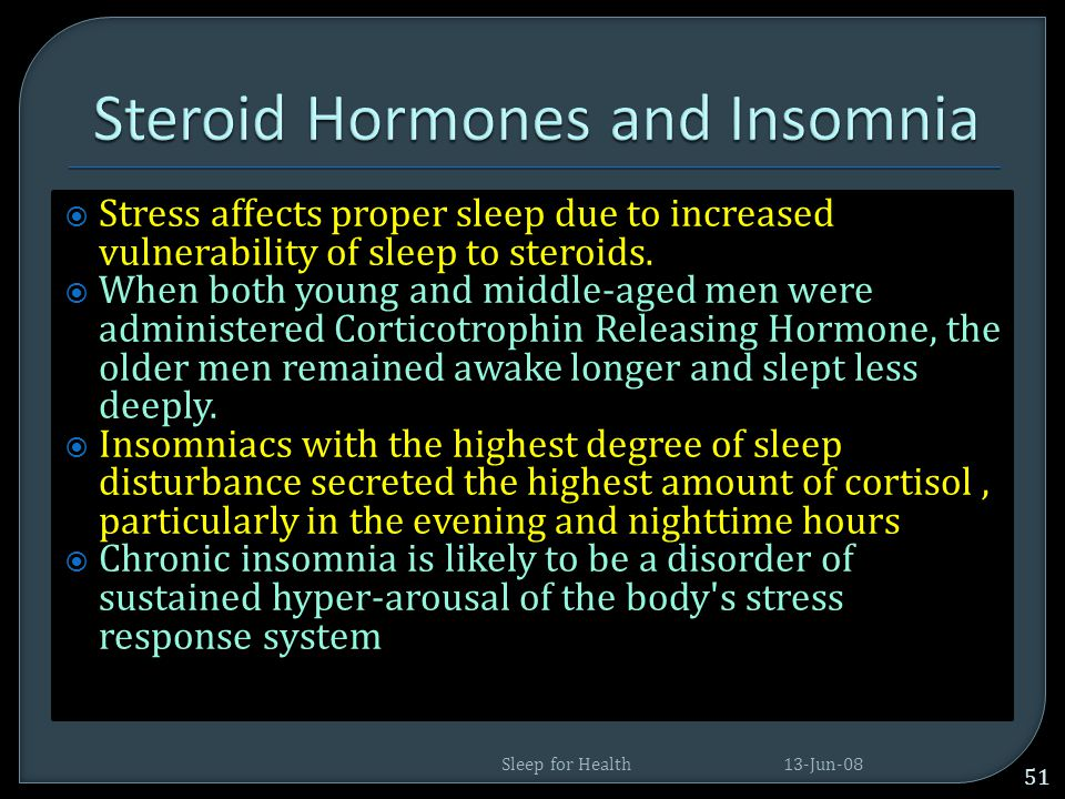 Steroid Hormones and Insomnia