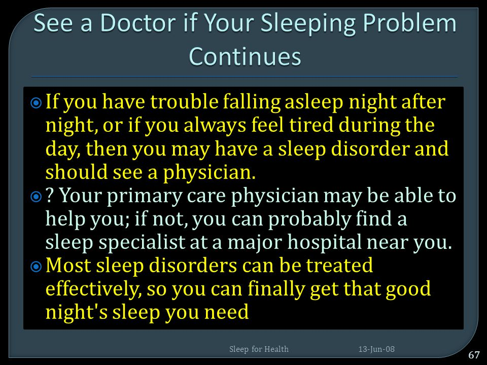 See a Doctor if Your Sleeping Problem Continues