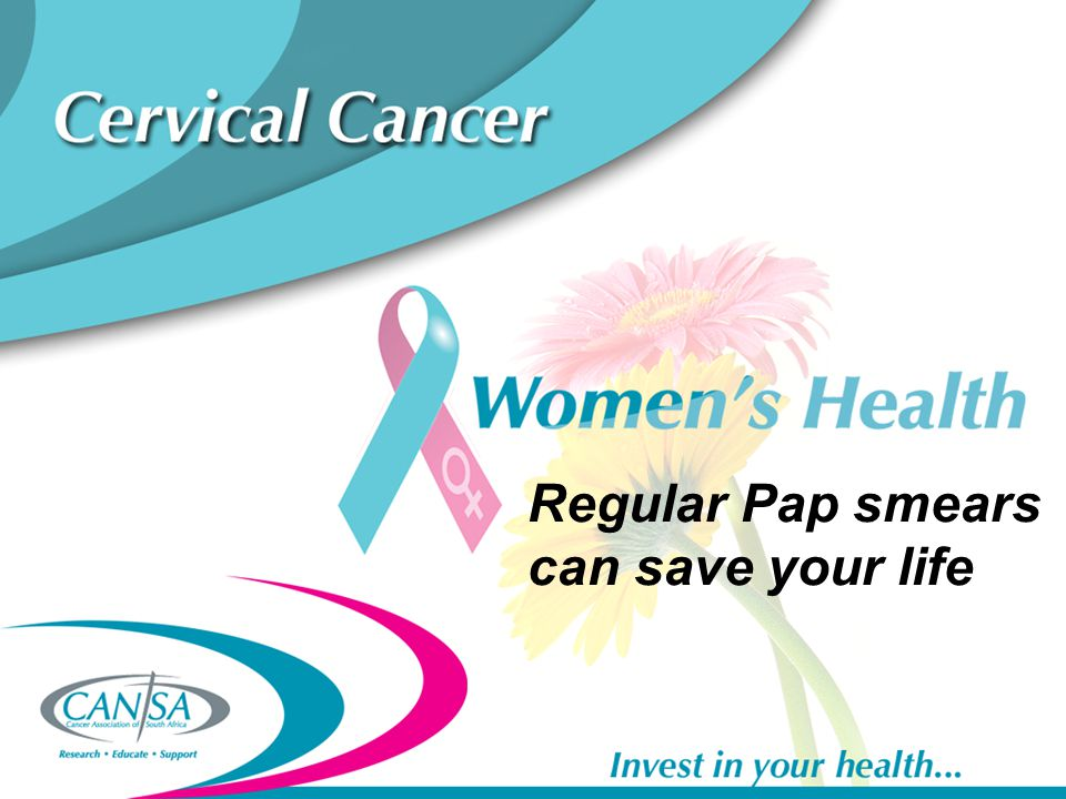 Regular Pap smears can save your life
