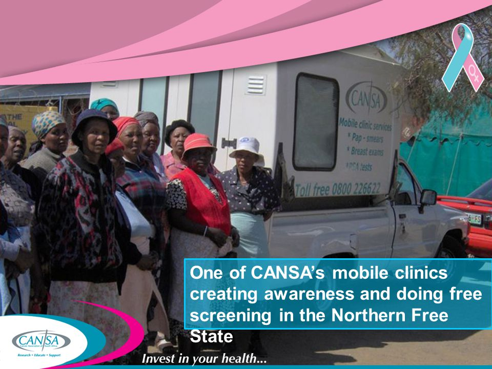 One of CANSA's mobile clinics creating awareness and doing free screening in the Northern Free State