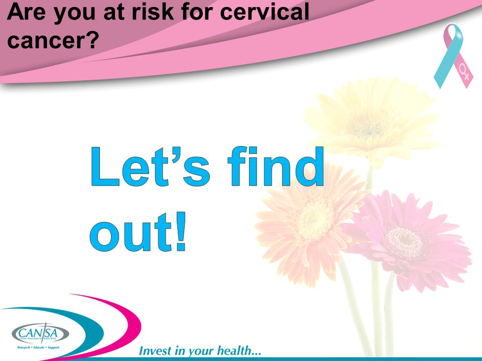 Are you at risk for cervical cancer