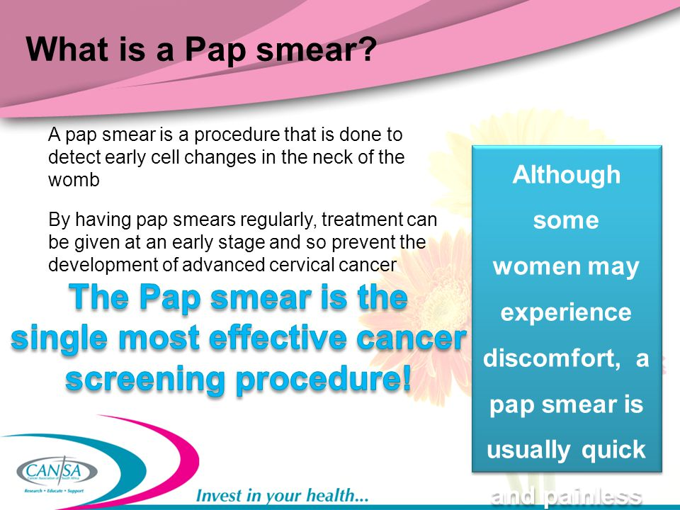 single most effective cancer screening procedure!