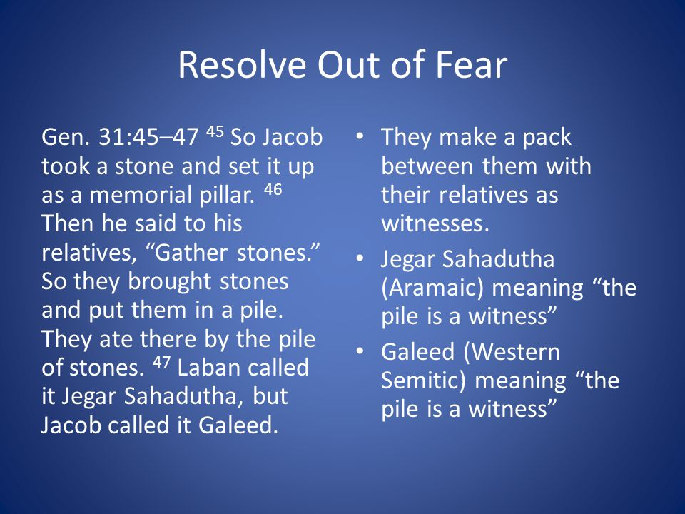 Resolve Out of Fear