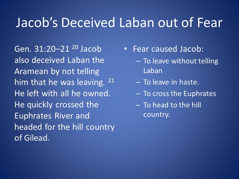 Jacob's Deceived Laban out of Fear