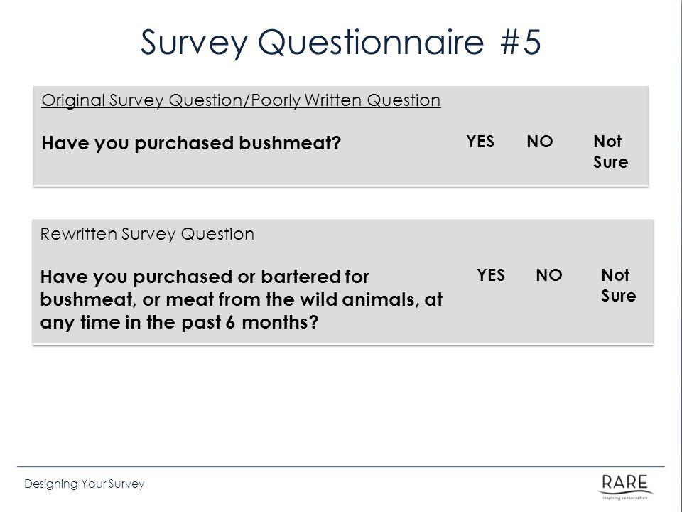 Survey Questionnaire #5