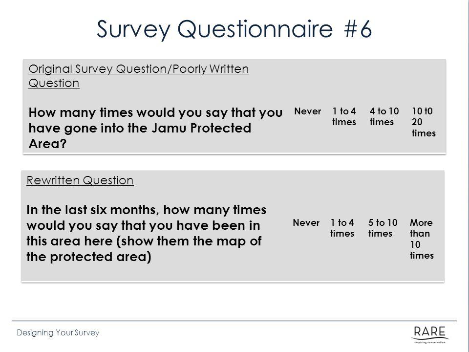 Survey Questionnaire #6