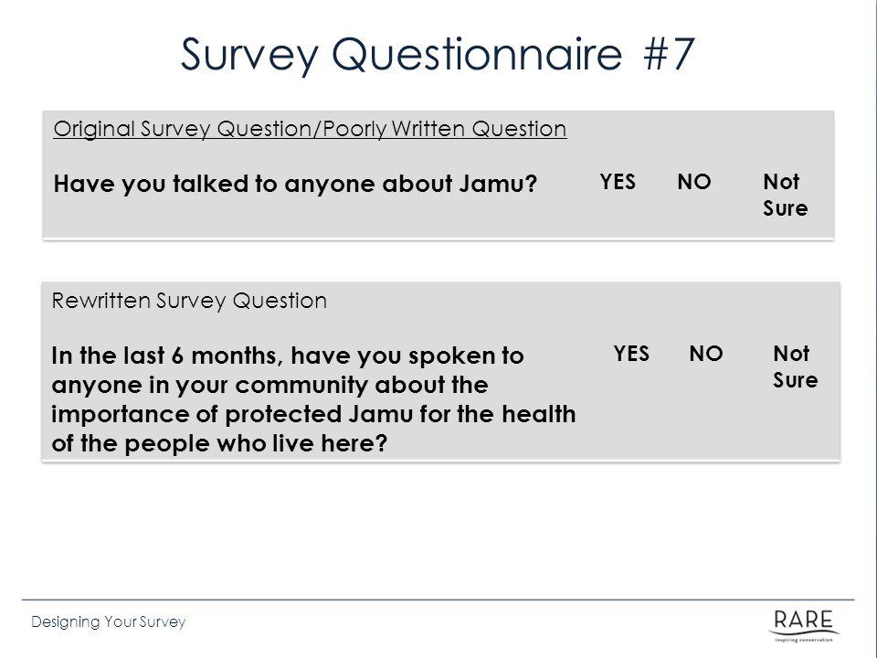 Survey Questionnaire #7