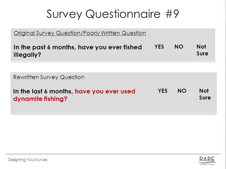 Survey Questionnaire #9