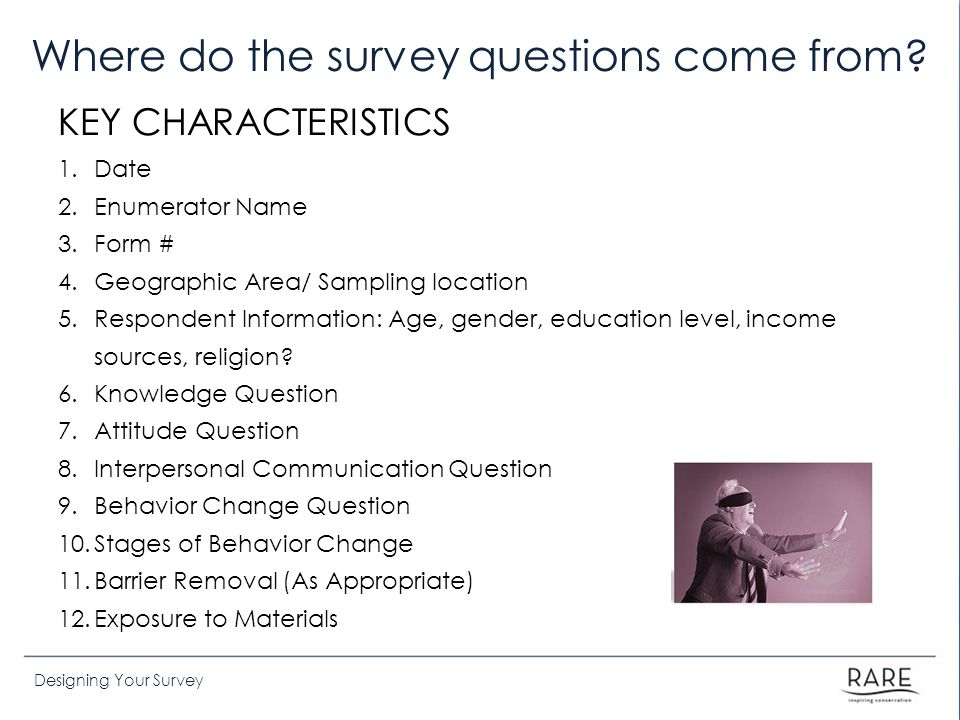 Where do the survey questions come from