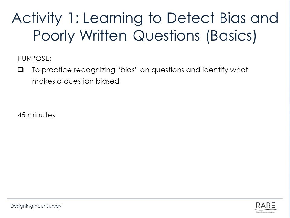 Activity 1: Learning to Detect Bias and Poorly Written Questions (Basics)