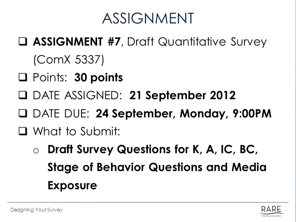 ASSIGNMENT ASSIGNMENT #7, Draft Quantitative Survey (ComX 5337)