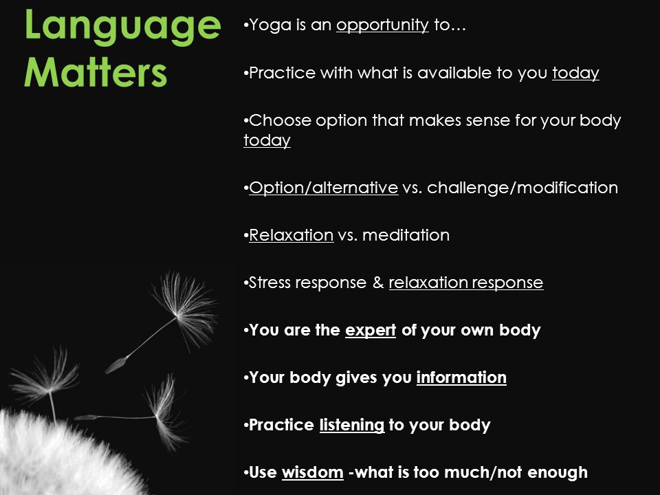 Language Matters Yoga is an opportunity to…