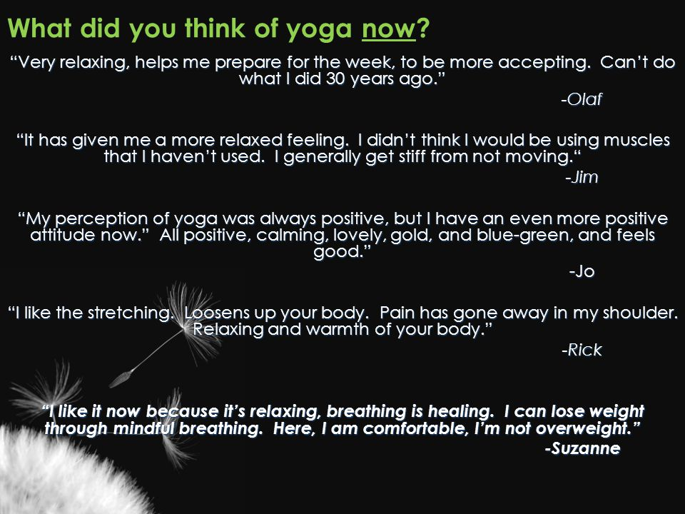 What did you think of yoga now