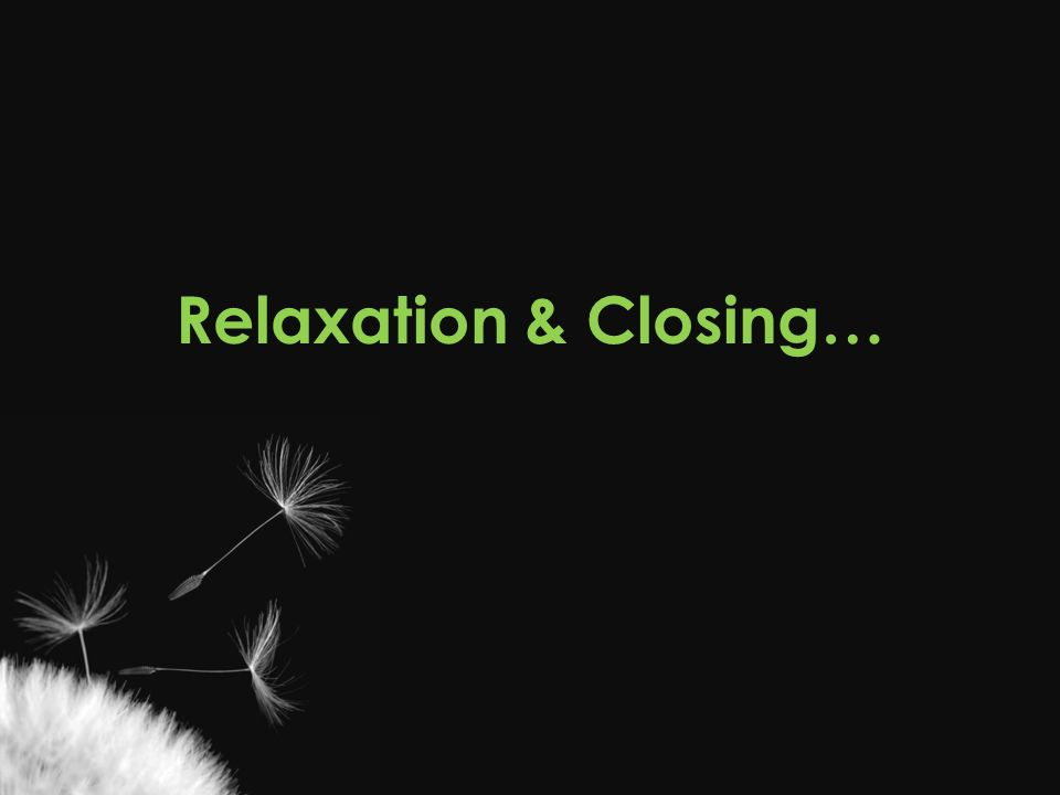 Relaxation & Closing… Casey From a mental health perspective…