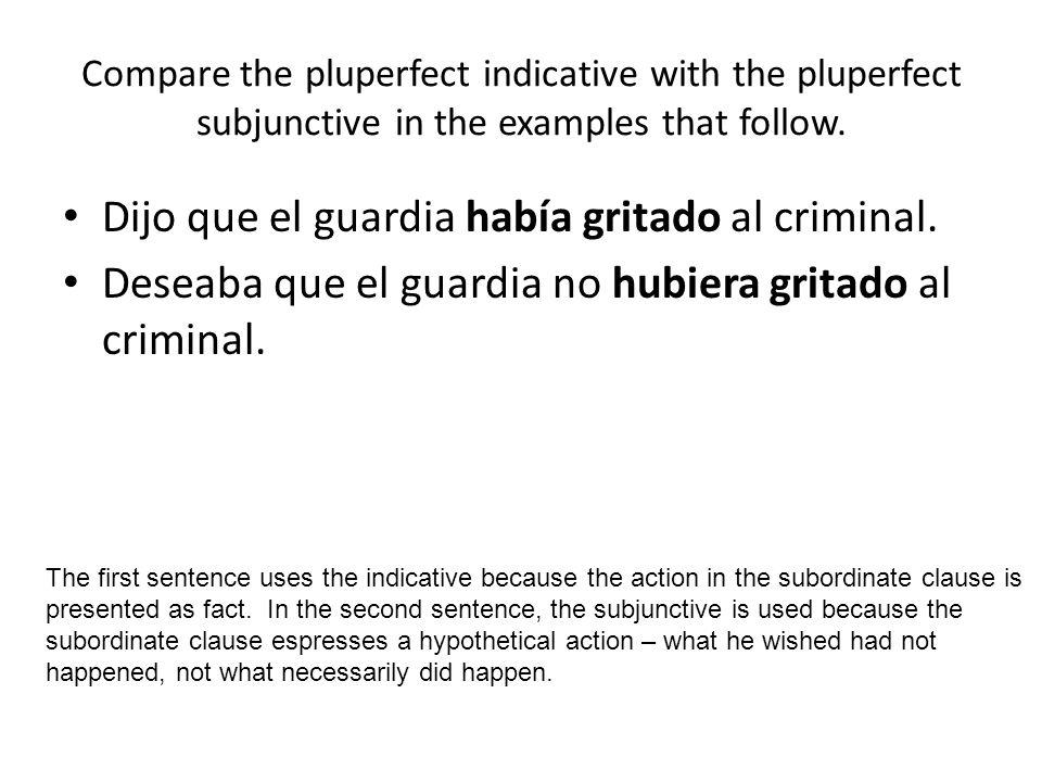 Dijo que el guardia había gritado al criminal.