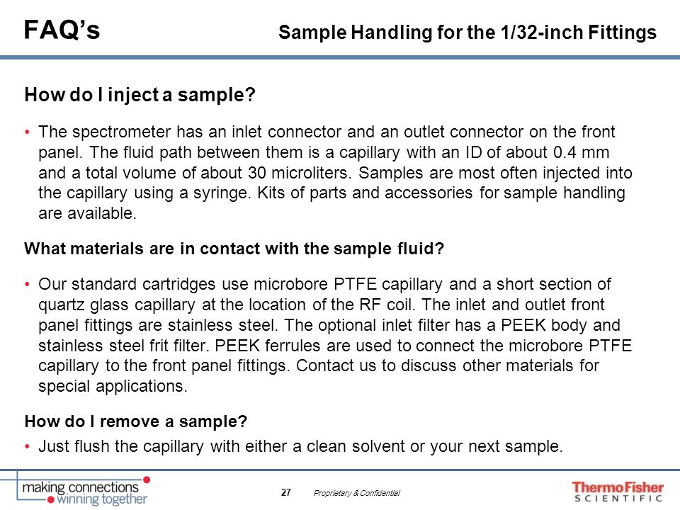 FAQ's Sample Handling for the 1/32-inch Fittings