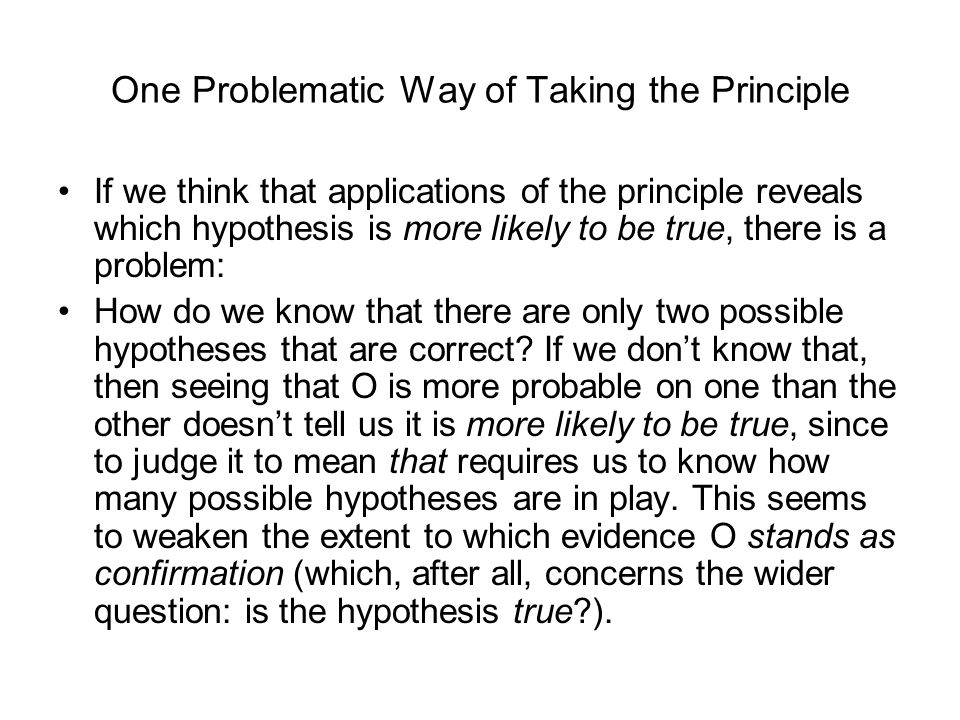 One Problematic Way of Taking the Principle