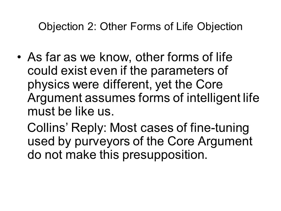 Objection 2: Other Forms of Life Objection
