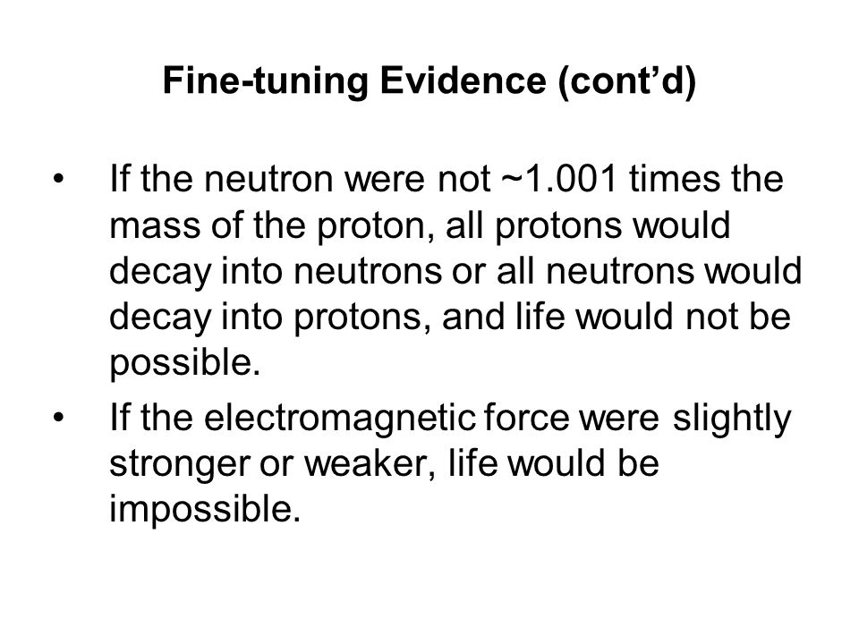 Fine-tuning Evidence (cont'd)