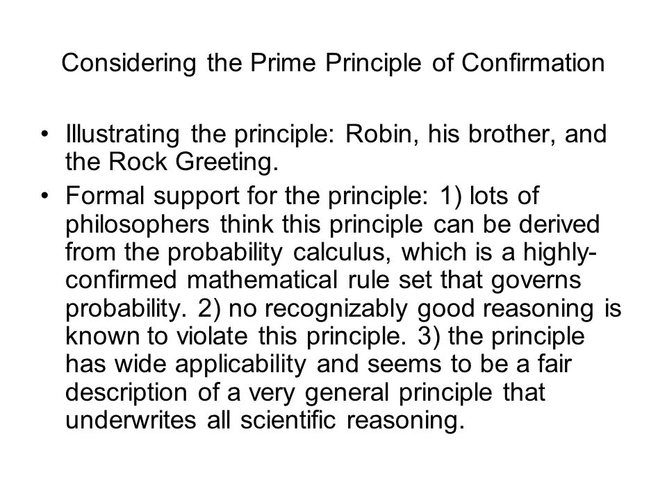 Considering the Prime Principle of Confirmation