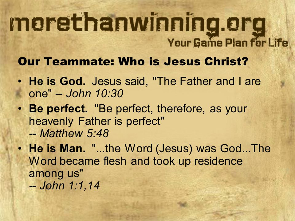 Our Teammate: Who is Jesus Christ