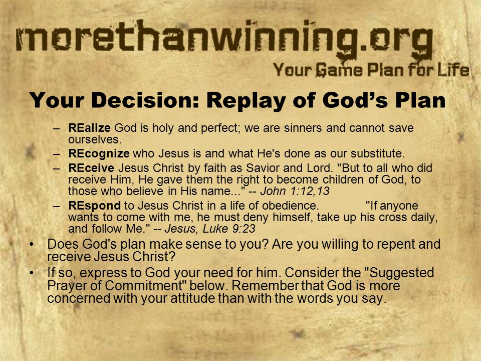 Your Decision: Replay of God's Plan