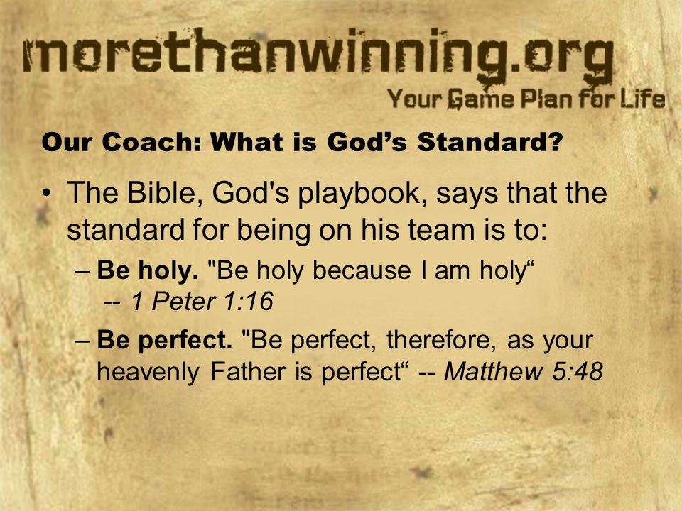 Our Coach: What is God's Standard