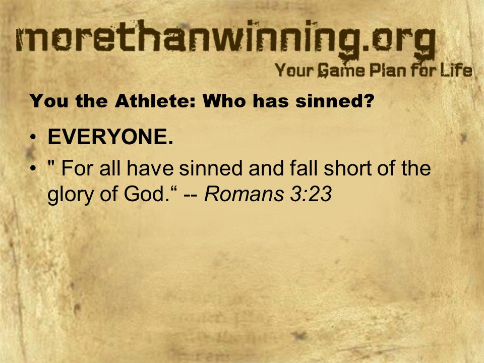 You the Athlete: Who has sinned