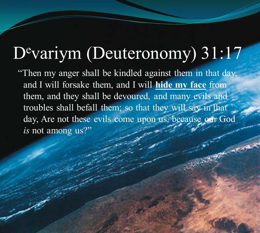 Devariym (Deuteronomy) 31:17
