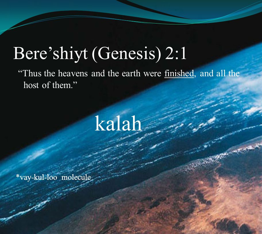 Bere'shiyt (Genesis) 2:1