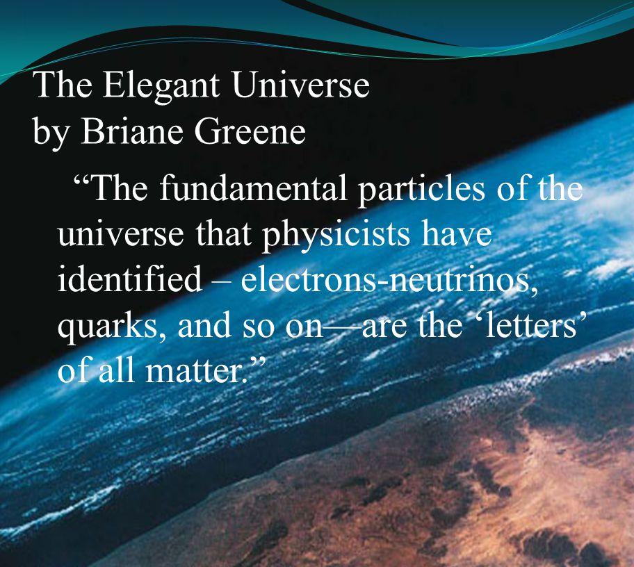 The Elegant Universe by Briane Greene