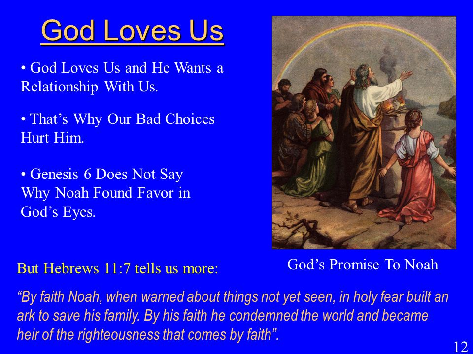God Loves Us God Loves Us and He Wants a Relationship With Us.