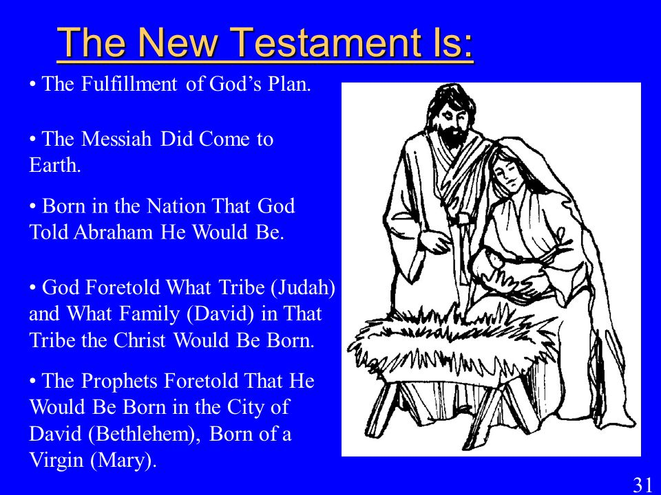 The New Testament Is: The Fulfillment of God's Plan.