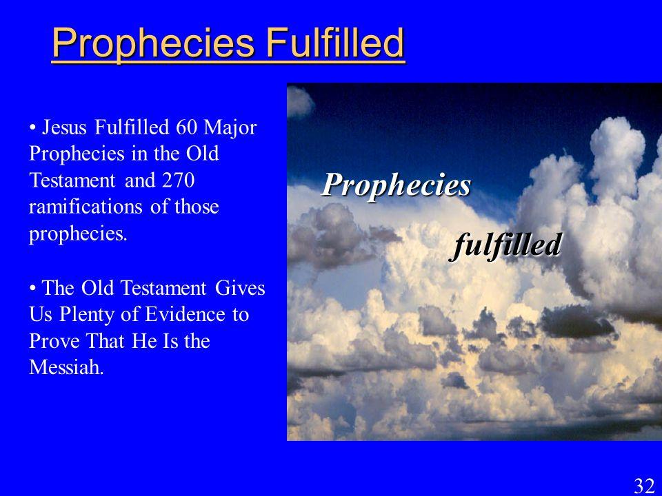 Prophecies Fulfilled Prophecies