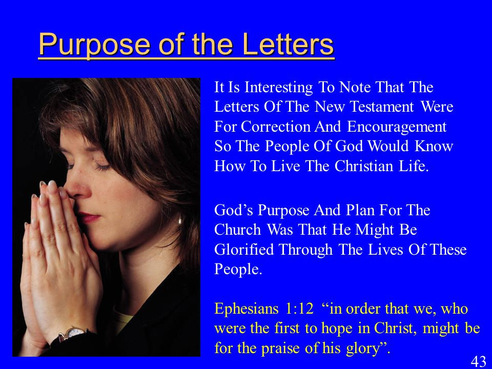Purpose of the Letters