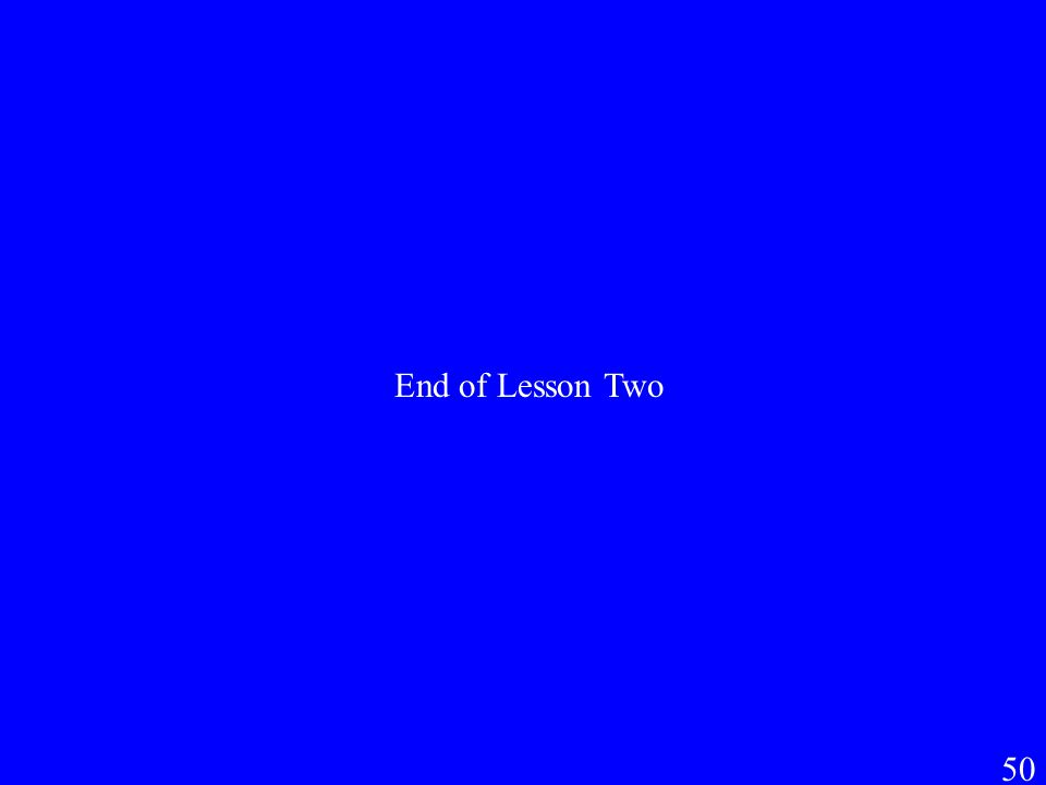 End of Lesson Two