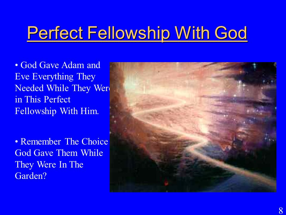 Perfect Fellowship With God