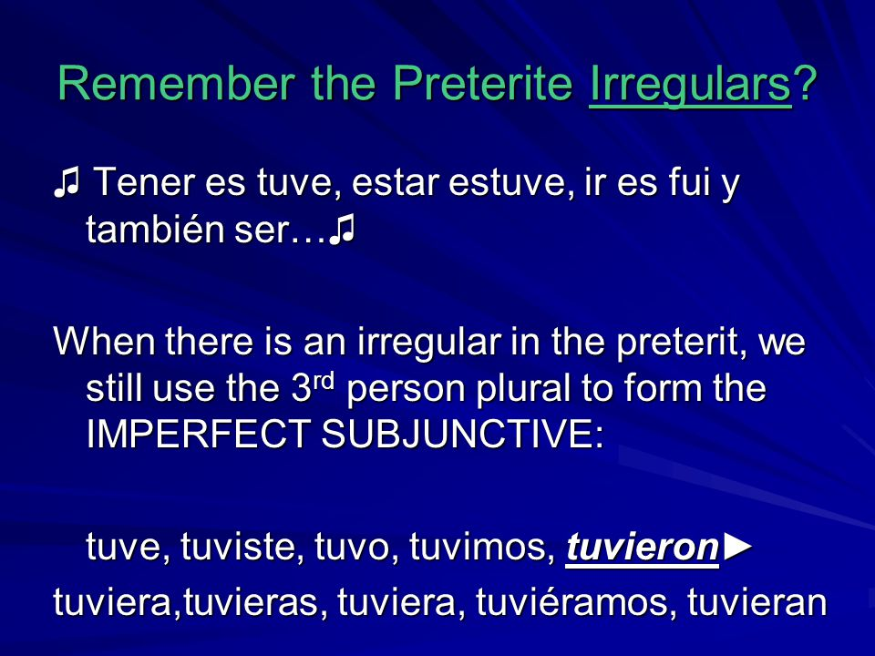 Remember the Preterite Irregulars