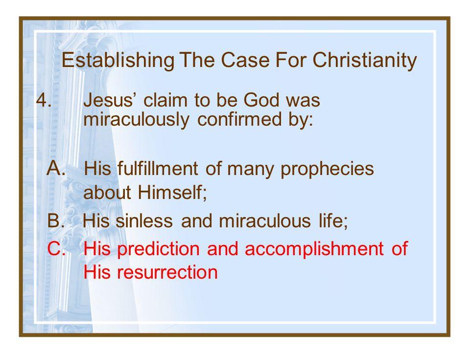 Establishing The Case For Christianity