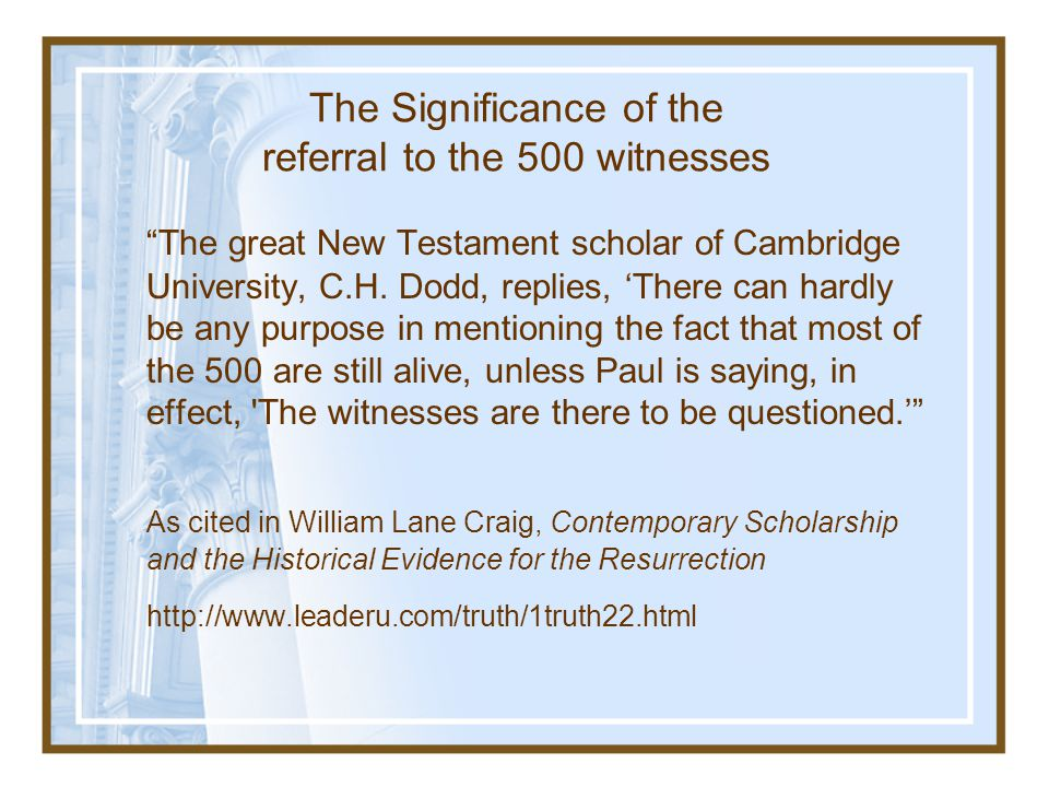 The Significance of the referral to the 500 witnesses