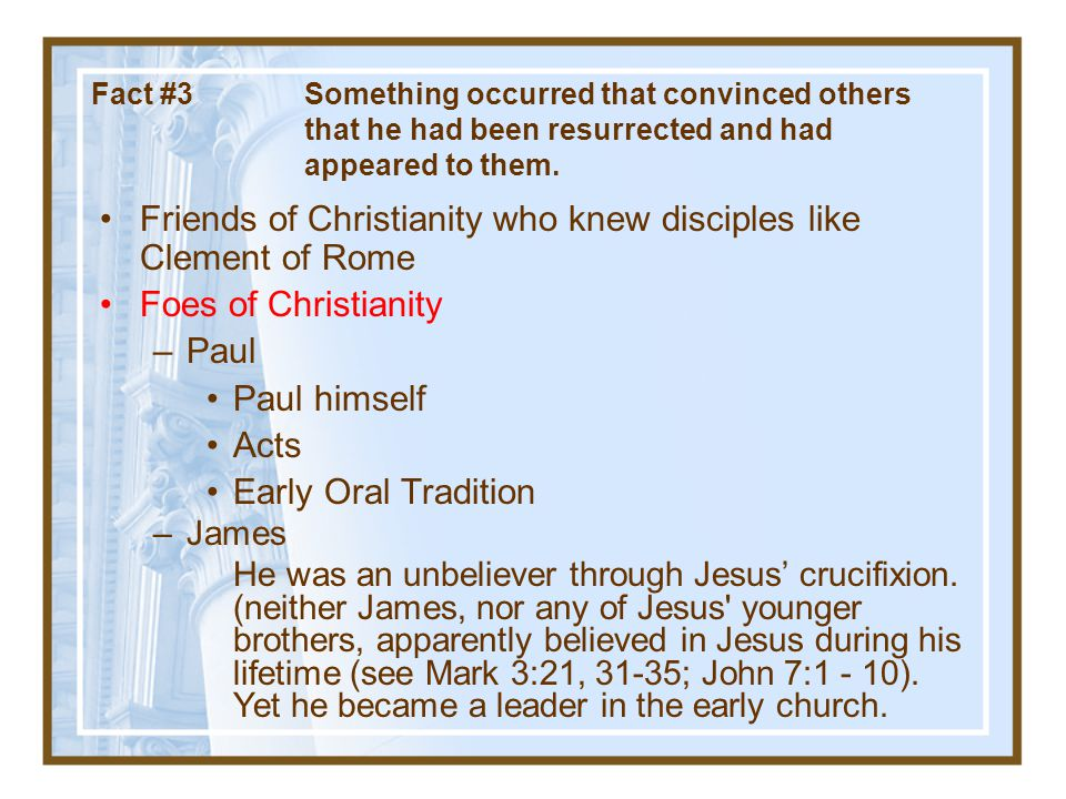 Friends of Christianity who knew disciples like Clement of Rome