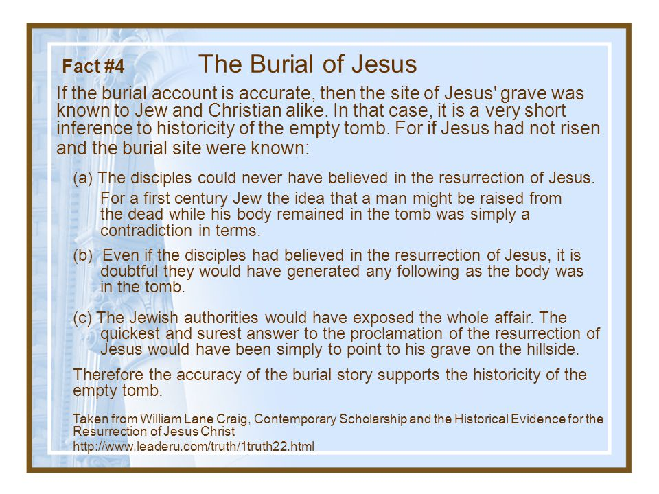 Fact #4 The Burial of Jesus