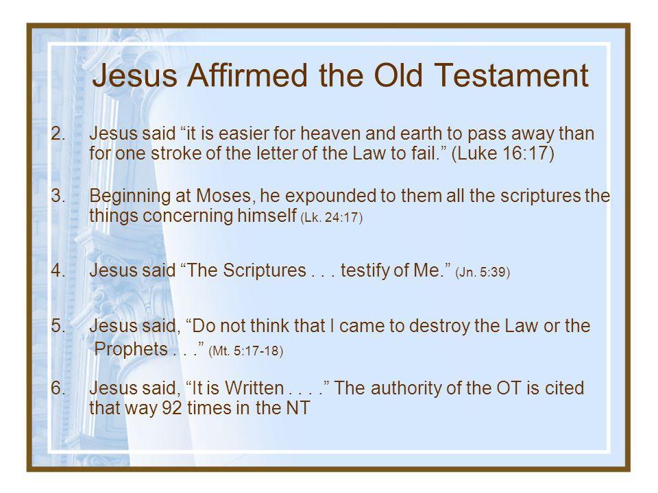 Jesus Affirmed the Old Testament