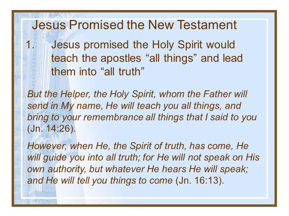 Jesus Promised the New Testament