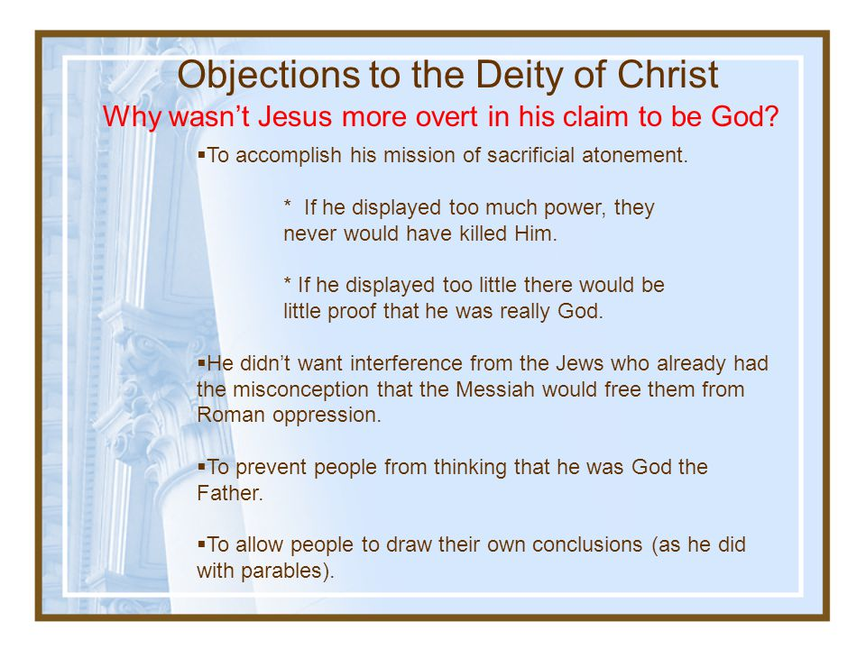 Objections to the Deity of Christ
