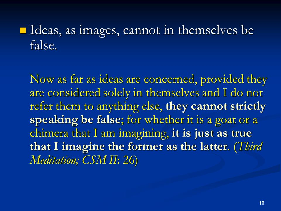 Ideas, as images, cannot in themselves be false.