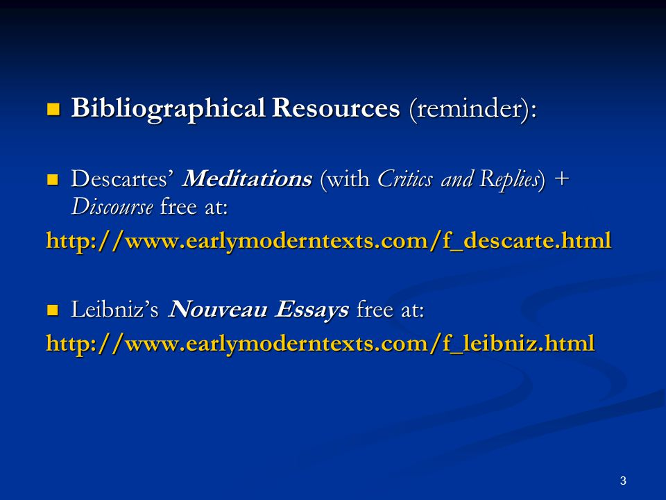 Bibliographical Resources (reminder):
